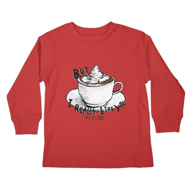 But I Really Like You - JAX IN LOVE Kids Longsleeve T-Shirt by Cyclamen Films Merchandise