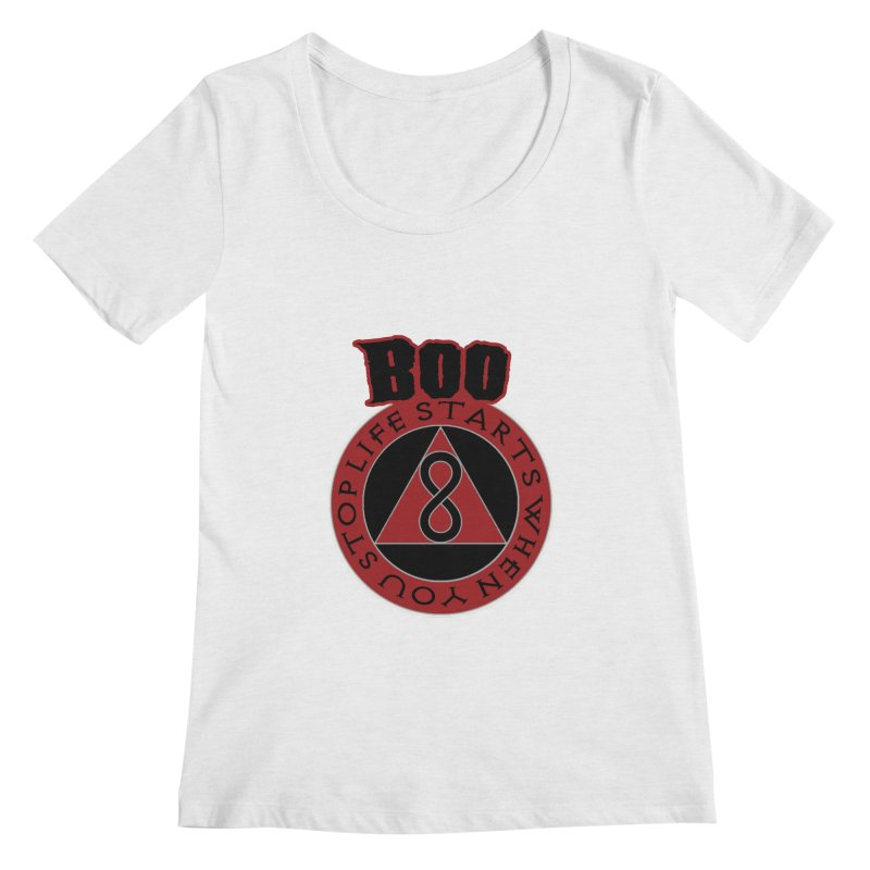 BOO - Life Starts When You Stop Coin Women's Regular Scoop Neck by Cyclamen Films Merchandise