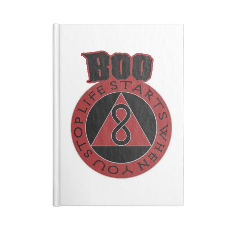 BOO - Life Starts When You Stop Coin Accessories Blank Journal Notebook by Cyclamen Films Merchandise
