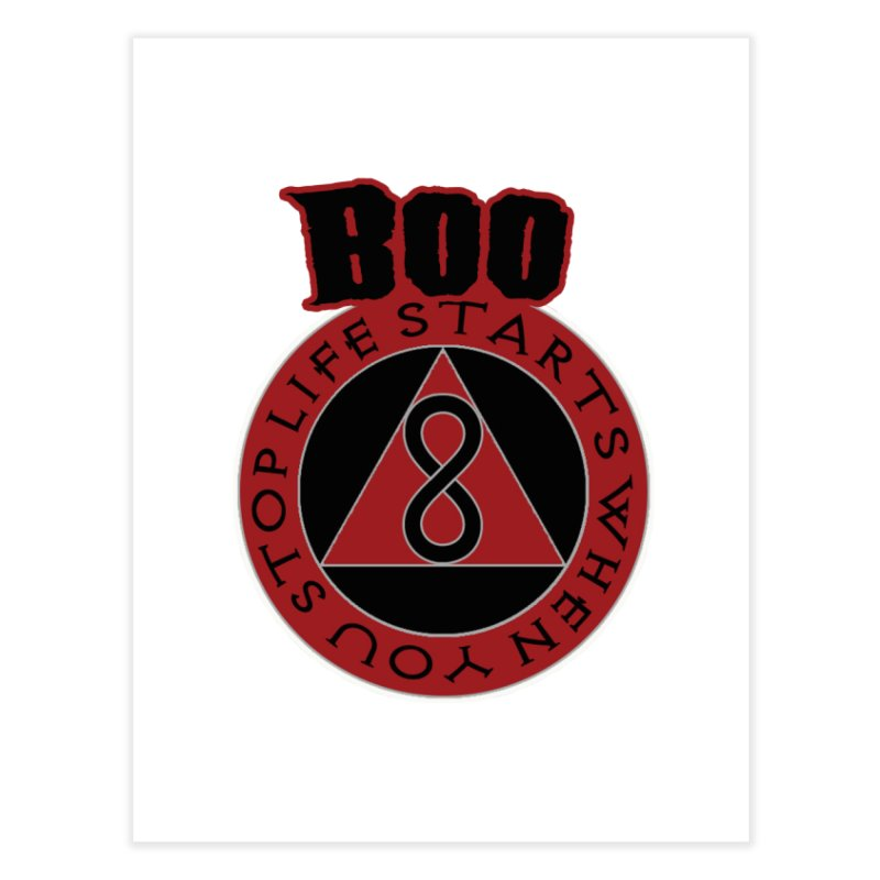 BOO - Life Starts When You Stop Coin Home Fine Art Print by Cyclamen Films Merchandise