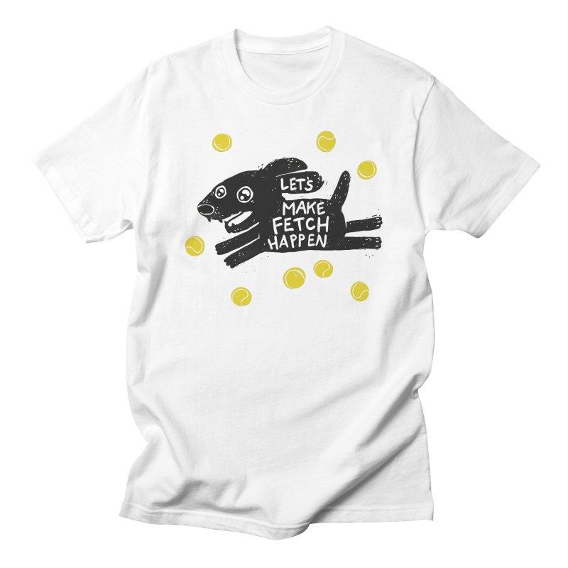 Fetch Women's Unisex T-Shirt by Jayme T-shirts
