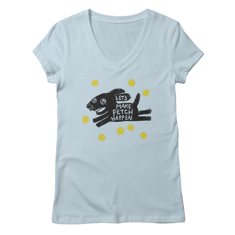 Fetch Women's V-Neck by Jayme T-shirts