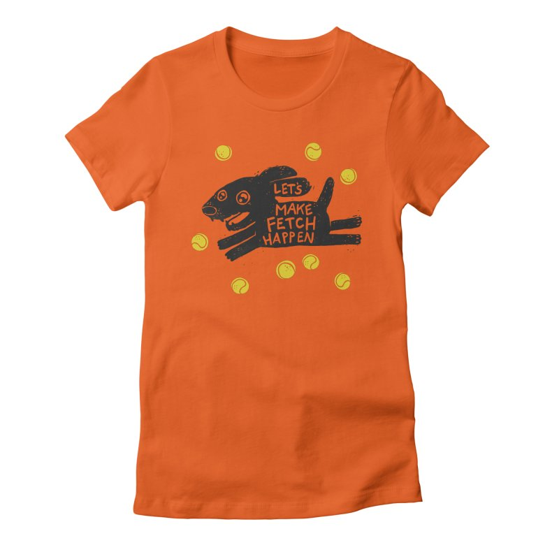 Fetch in Women's Fitted T-Shirt Orange Poppy by Jayme T-shirts