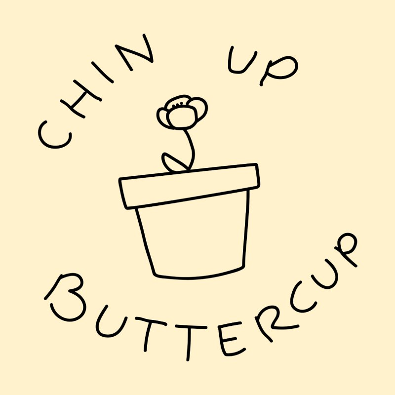 Chin Up Buttercup Tiny Flower by JayneandJoy's Artist Shop