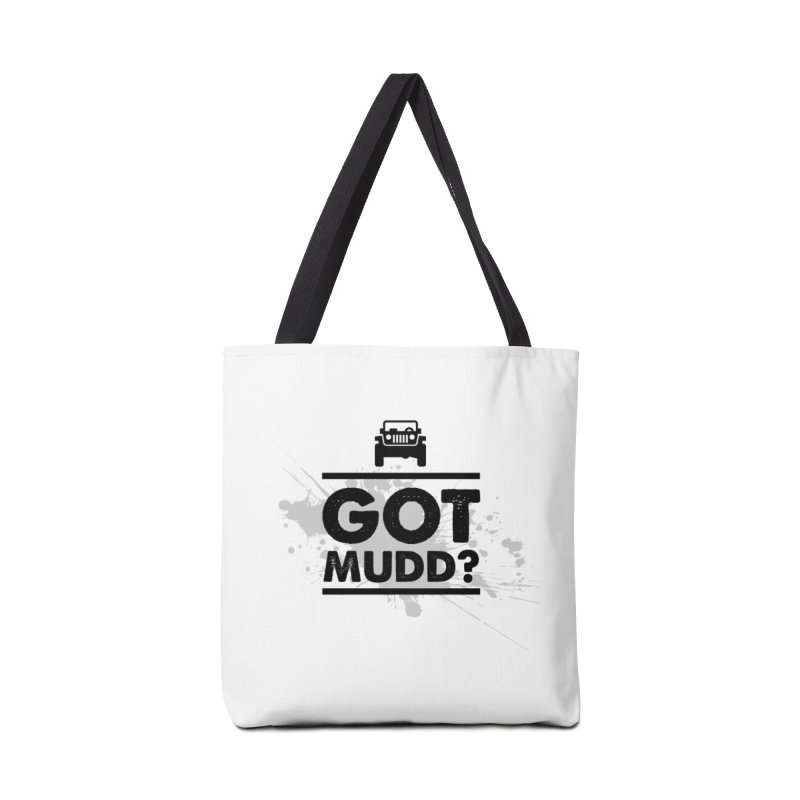 Got Mud? Accessories Bag by JeepVIPClub's Artist Shop