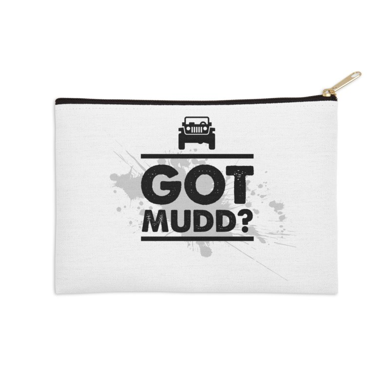 Got Mud? Accessories Zip Pouch by JeepVIPClub's Artist Shop