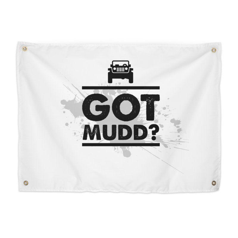 Got Mud? Home Tapestry by JeepVIPClub's Artist Shop