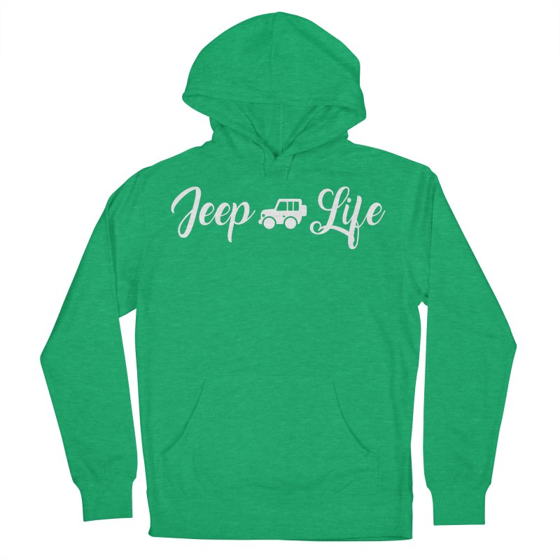 Jeep Life Women's French Terry Pullover Hoody by JeepVIPClub's Artist Shop