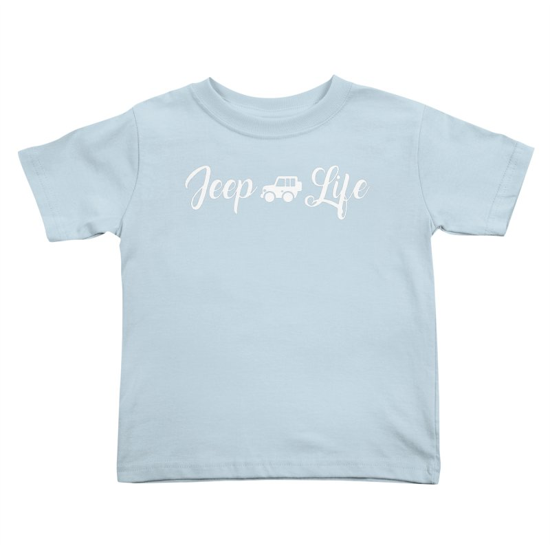 Jeep Life Kids Toddler T-Shirt by JeepVIPClub's Artist Shop