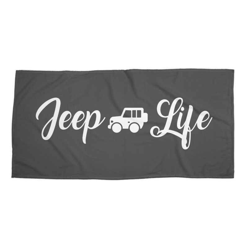Jeep Life Accessories Beach Towel by JeepVIPClub's Artist Shop