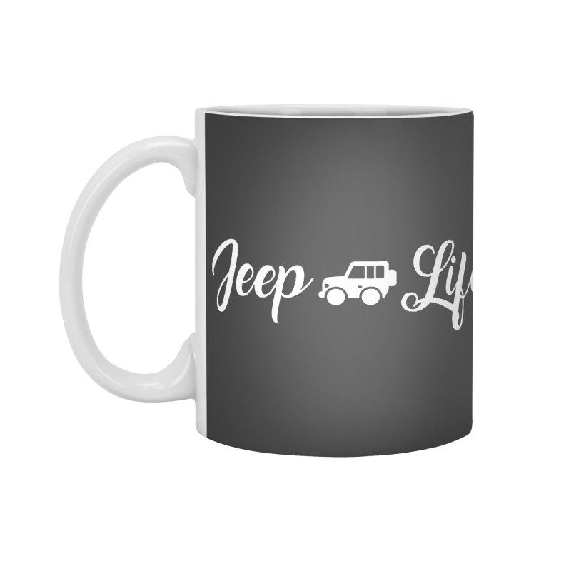 Jeep Life Accessories Mug by JeepVIPClub's Artist Shop