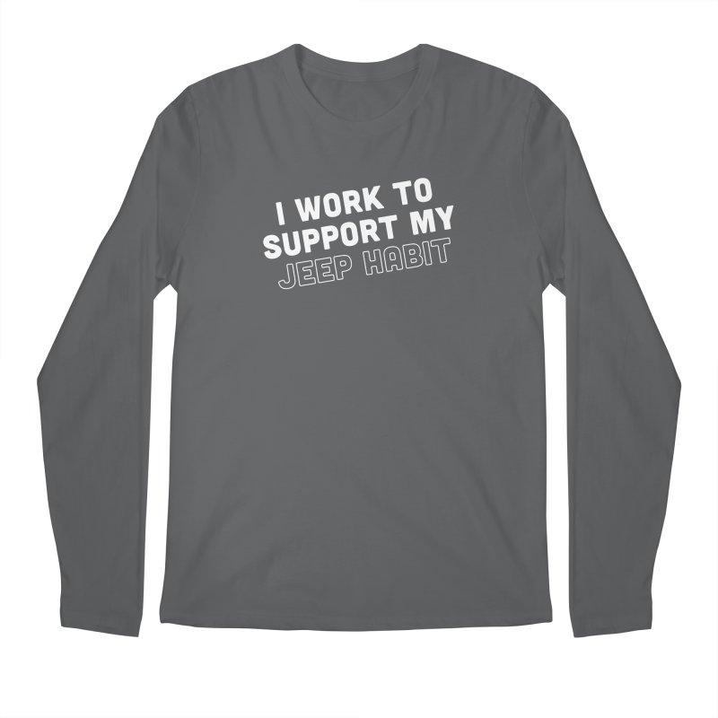 Jeepin' is a Habit Men's Longsleeve T-Shirt by JeepVIPClub's Artist Shop