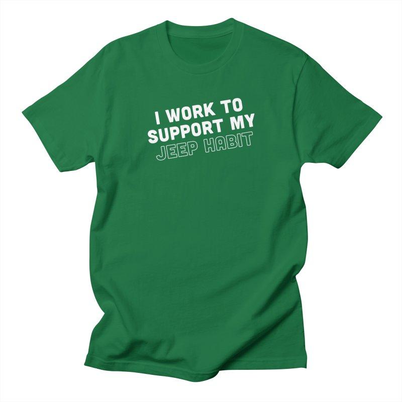 Jeepin' is a Habit Men's T-Shirt by JeepVIPClub's Artist Shop