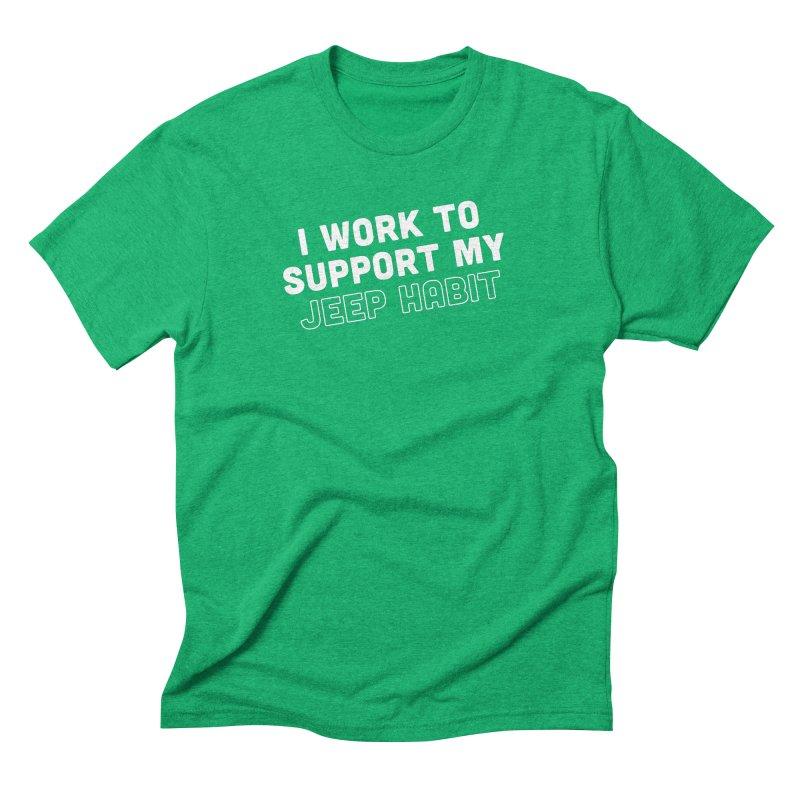 Jeepin' is a Habit Men's Triblend T-Shirt by JeepVIPClub's Artist Shop