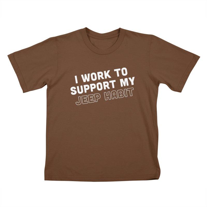 Jeepin' is a Habit Kids T-Shirt by JeepVIPClub's Artist Shop