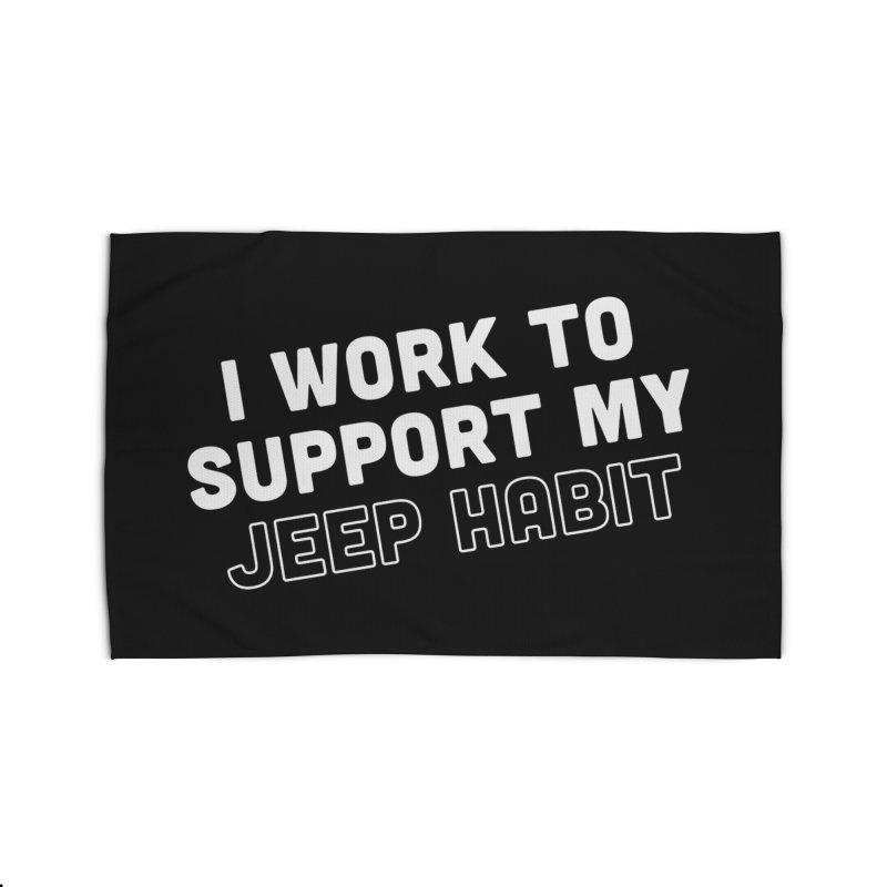 Jeepin' is a Habit Home Rug by JeepVIPClub's Artist Shop