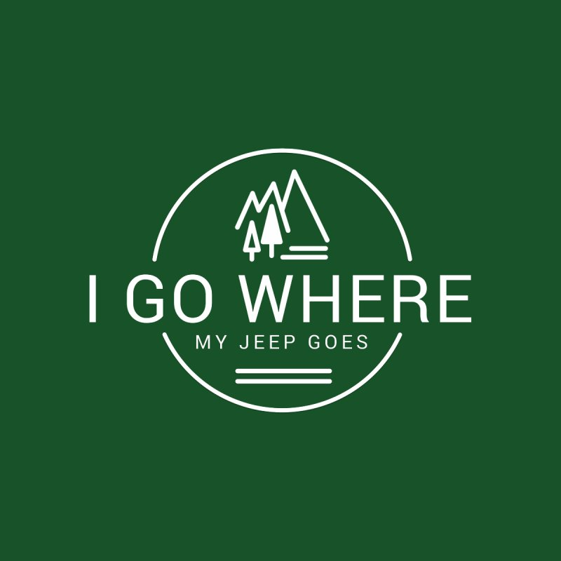 I Go Where My Jeep Goes Accessories Sticker by JeepVIPClub's Artist Shop