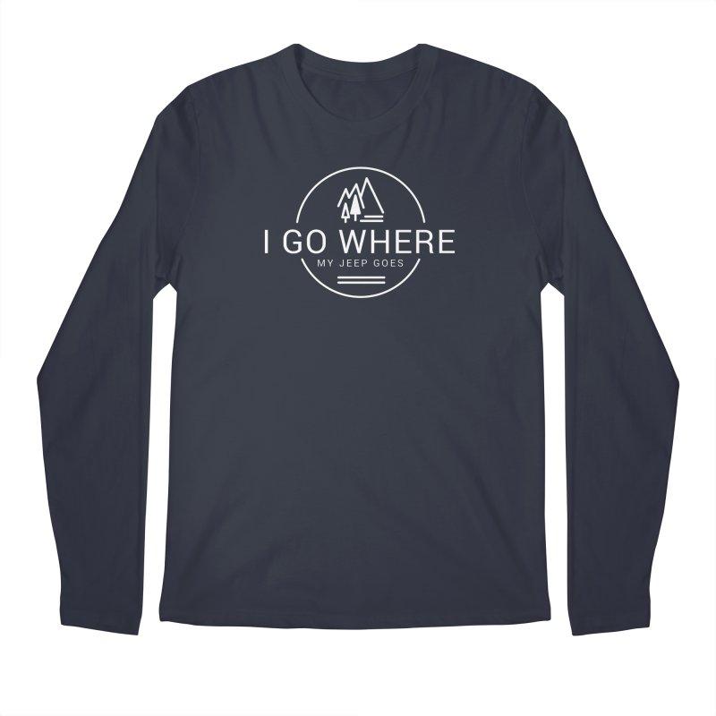 I Go Where My Jeep Goes Men's Regular Longsleeve T-Shirt by JeepVIPClub's Artist Shop