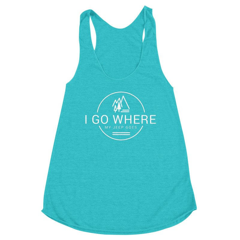 I Go Where My Jeep Goes Women's Racerback Triblend Tank by JeepVIPClub's Artist Shop