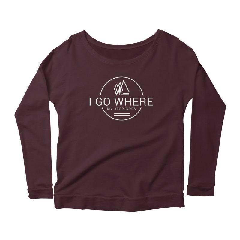 I Go Where My Jeep Goes Women's Longsleeve T-Shirt by JeepVIPClub's Artist Shop