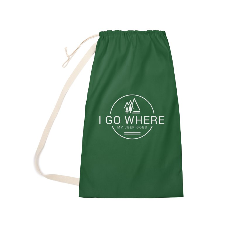 I Go Where My Jeep Goes Accessories Laundry Bag Bag by JeepVIPClub's Artist Shop