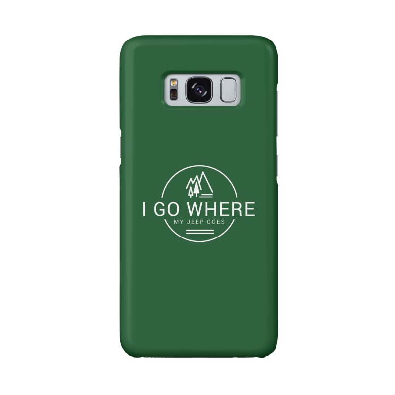 I Go Where My Jeep Goes Accessories Phone Case by JeepVIPClub's Artist Shop