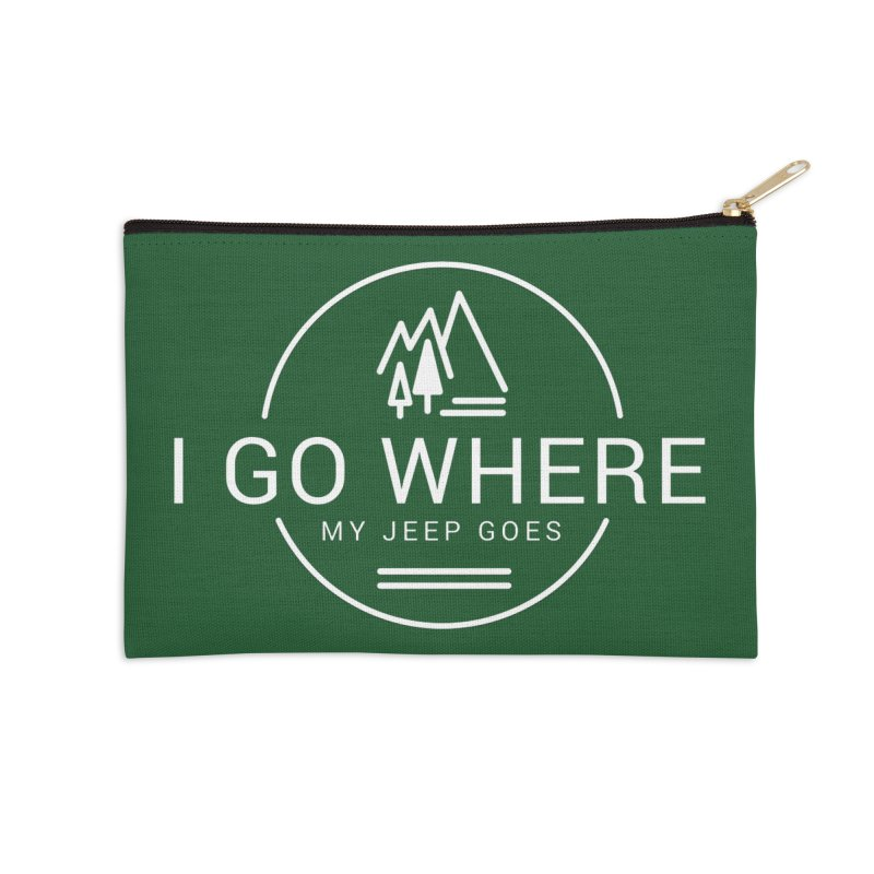 I Go Where My Jeep Goes Accessories Zip Pouch by JeepVIPClub's Artist Shop