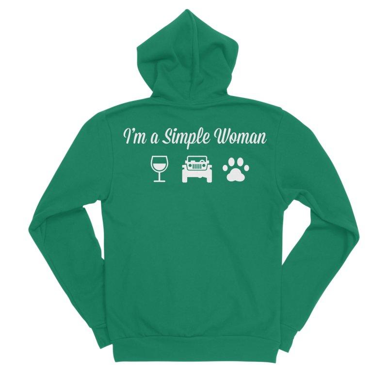 I'm a Simple Woman Women's Sponge Fleece Zip-Up Hoody by JeepVIPClub's Artist Shop