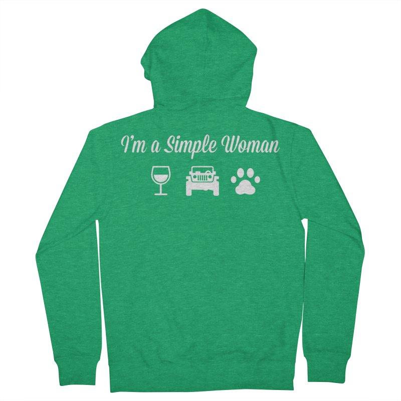 I'm a Simple Woman Women's Zip-Up Hoody by JeepVIPClub's Artist Shop