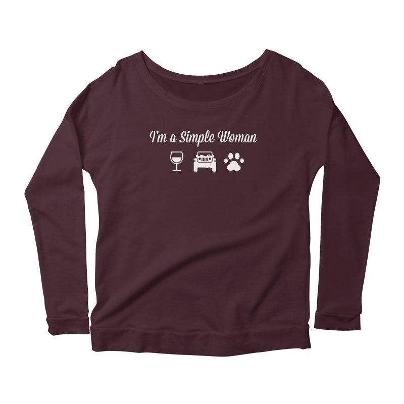 I'm a Simple Woman Women's Scoop Neck Longsleeve T-Shirt by JeepVIPClub's Artist Shop