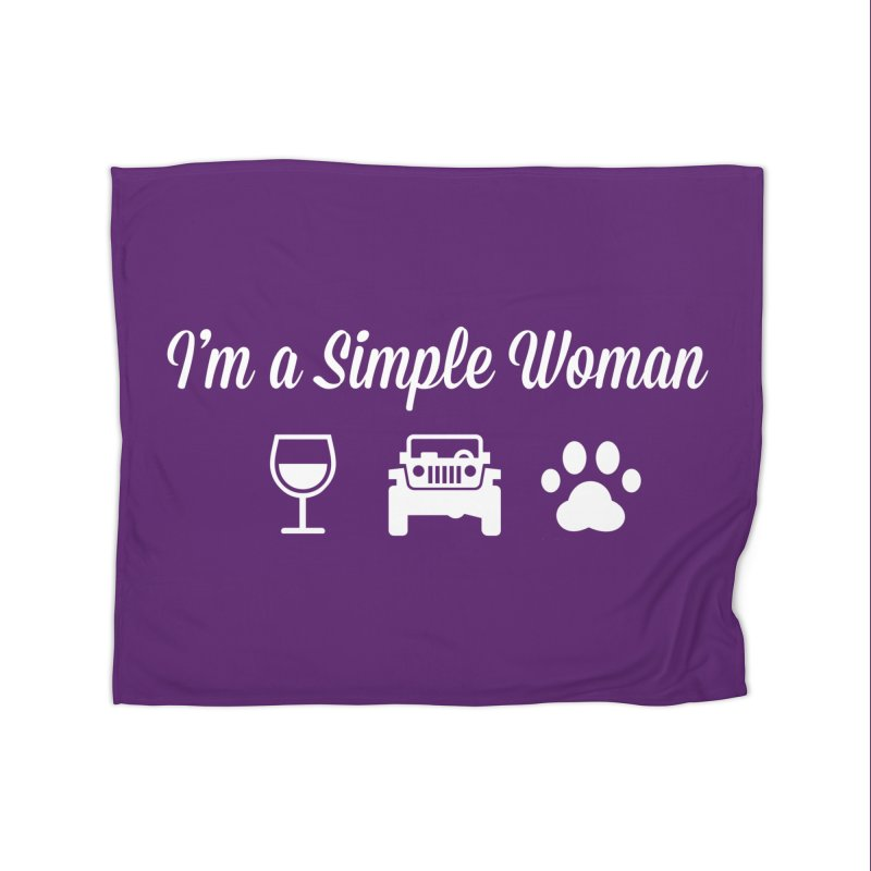 I'm a Simple Woman Home Fleece Blanket Blanket by JeepVIPClub's Artist Shop