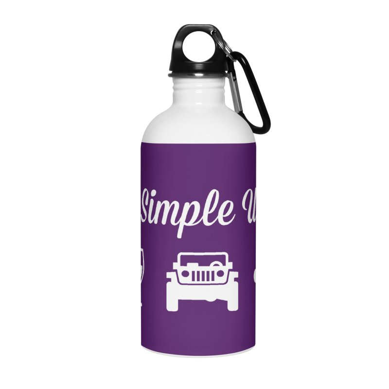 I'm a Simple Woman Accessories Water Bottle by JeepVIPClub's Artist Shop