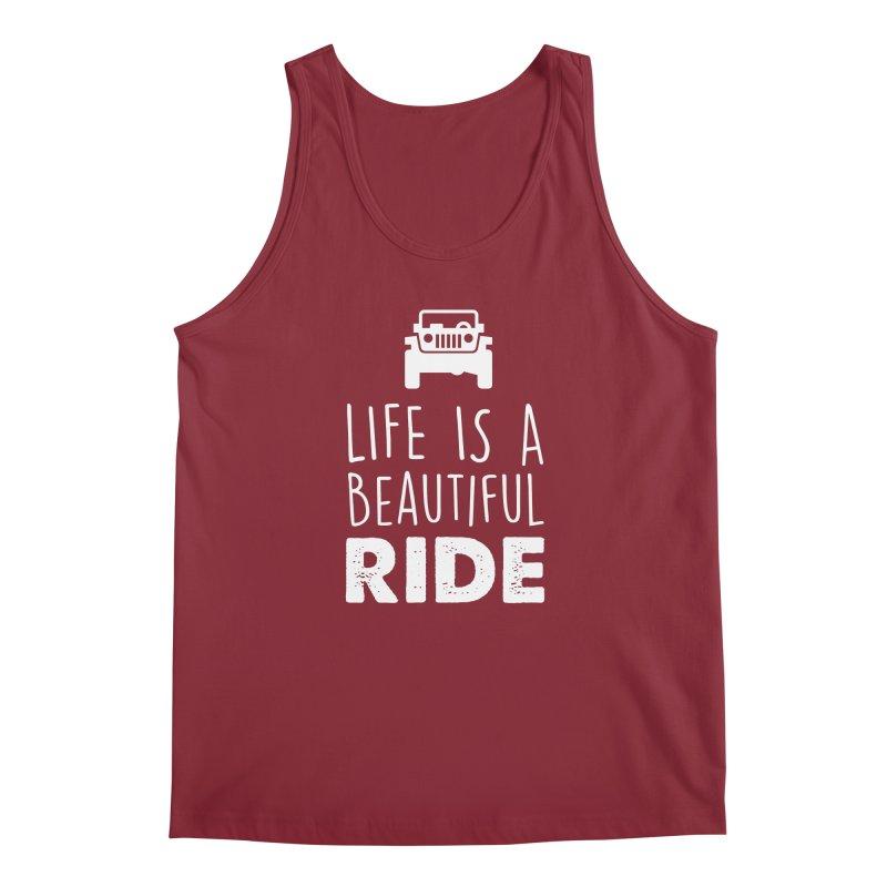 Life is a beautiful RIDE! Men's Regular Tank by JeepVIPClub's Artist Shop