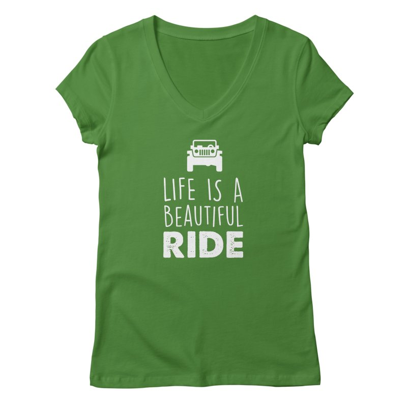 Life is a beautiful RIDE! Women's Regular V-Neck by JeepVIPClub's Artist Shop