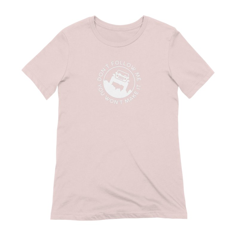 Follow The Leader! Women's Extra Soft T-Shirt by JeepVIPClub's Artist Shop