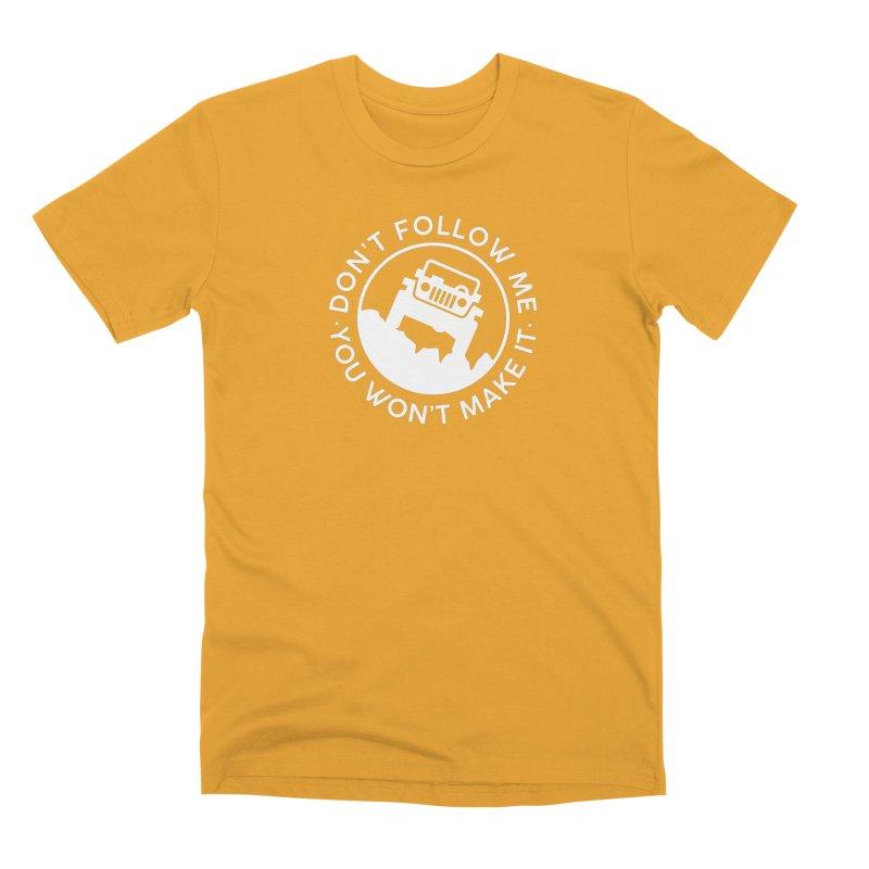 Follow The Leader! Men's Premium T-Shirt by JeepVIPClub's Artist Shop