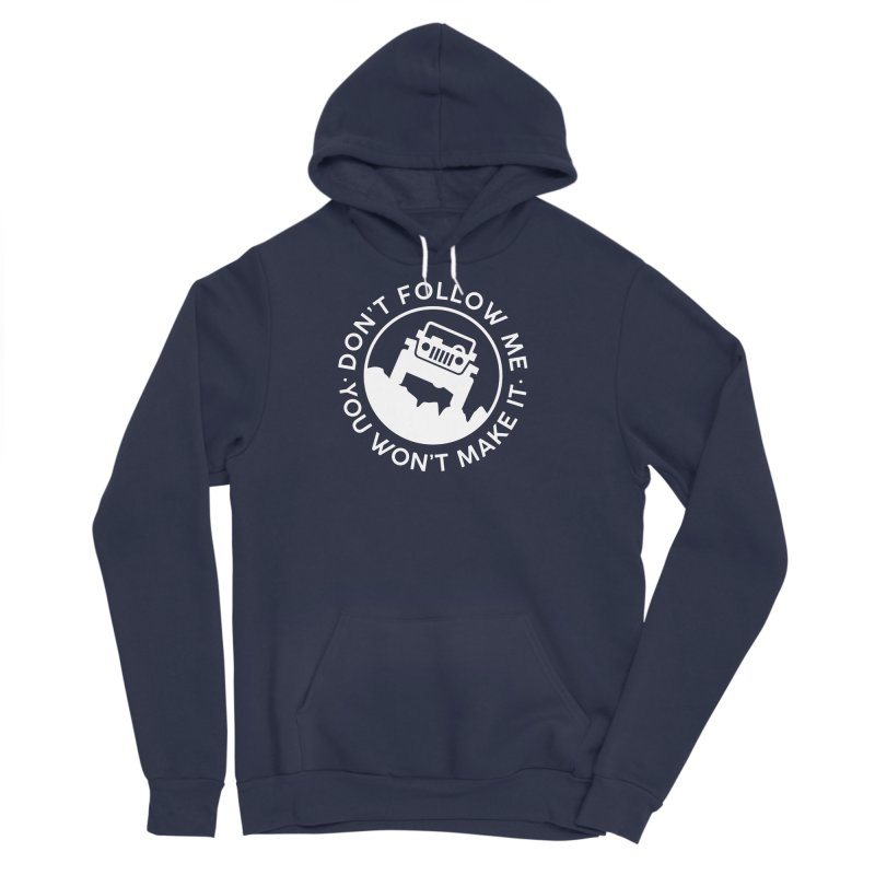 Follow The Leader! Men's Sponge Fleece Pullover Hoody by JeepVIPClub's Artist Shop
