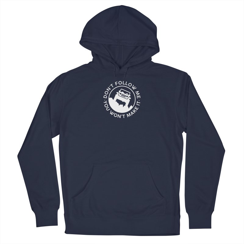 Follow The Leader! Men's Pullover Hoody by JeepVIPClub's Artist Shop
