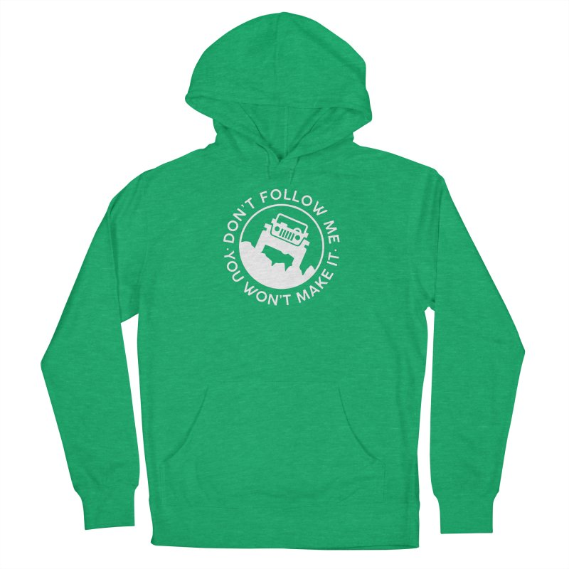 Follow The Leader! Women's French Terry Pullover Hoody by JeepVIPClub's Artist Shop