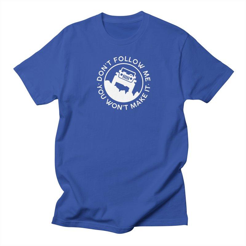 Follow The Leader! Women's Regular Unisex T-Shirt by JeepVIPClub's Artist Shop