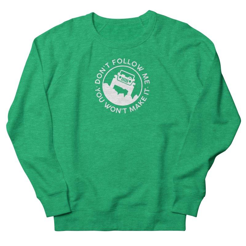 Follow The Leader! Women's Sweatshirt by JeepVIPClub's Artist Shop