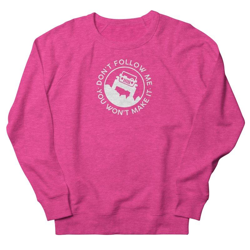Follow The Leader! Women's French Terry Sweatshirt by JeepVIPClub's Artist Shop