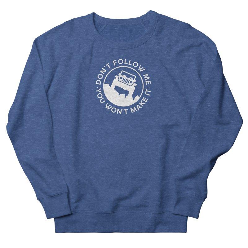 Follow The Leader! Men's Sweatshirt by JeepVIPClub's Artist Shop