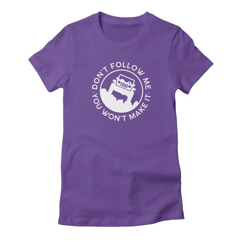 Follow The Leader! Women's T-Shirt by JeepVIPClub's Artist Shop
