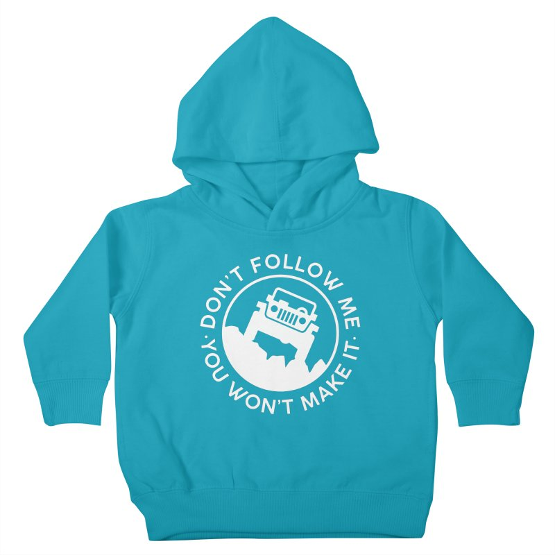 Follow The Leader! Kids Toddler Pullover Hoody by JeepVIPClub's Artist Shop