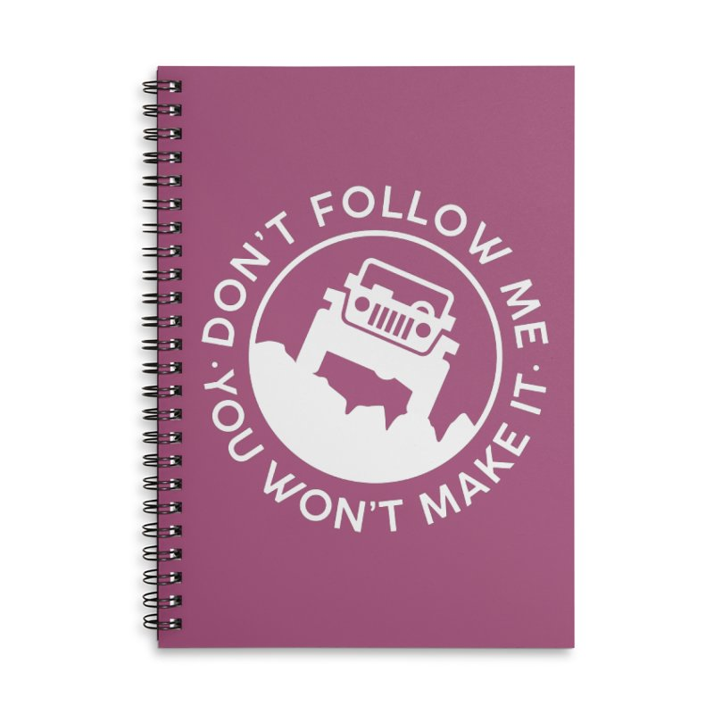 Follow The Leader! Accessories Lined Spiral Notebook by JeepVIPClub's Artist Shop