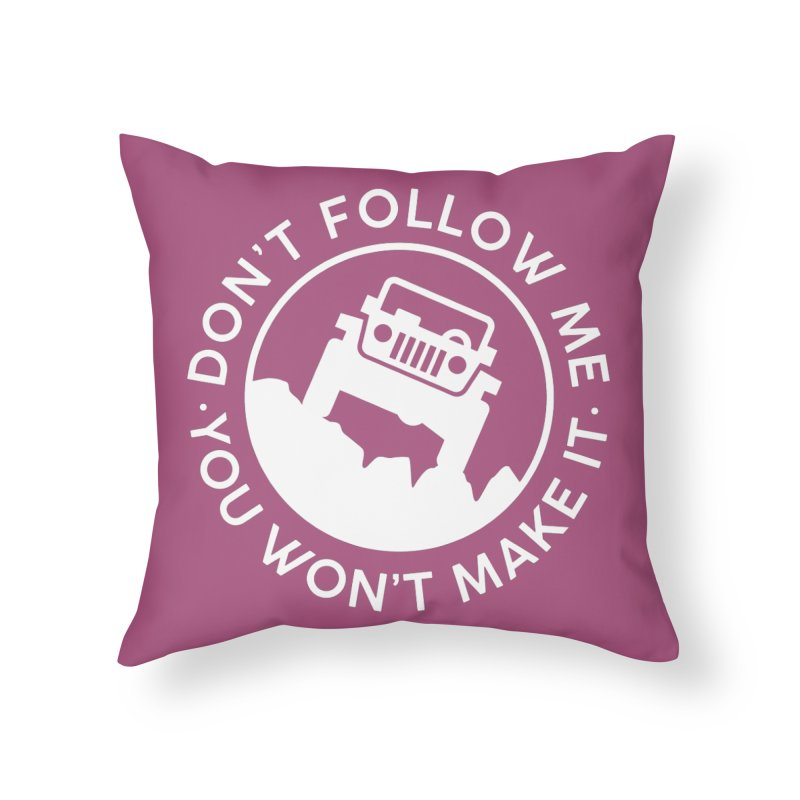 Follow The Leader! Home Throw Pillow by JeepVIPClub's Artist Shop