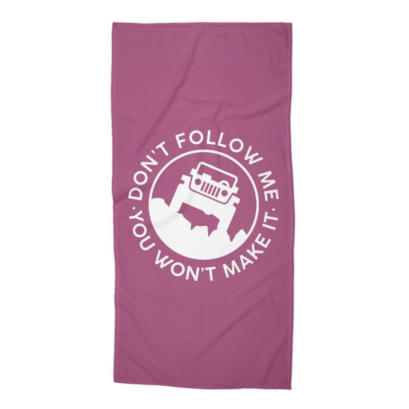 Follow The Leader! Accessories Beach Towel by JeepVIPClub's Artist Shop