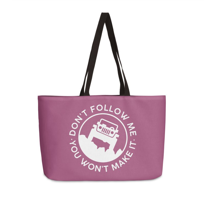 Follow The Leader! Accessories Weekender Bag Bag by JeepVIPClub's Artist Shop