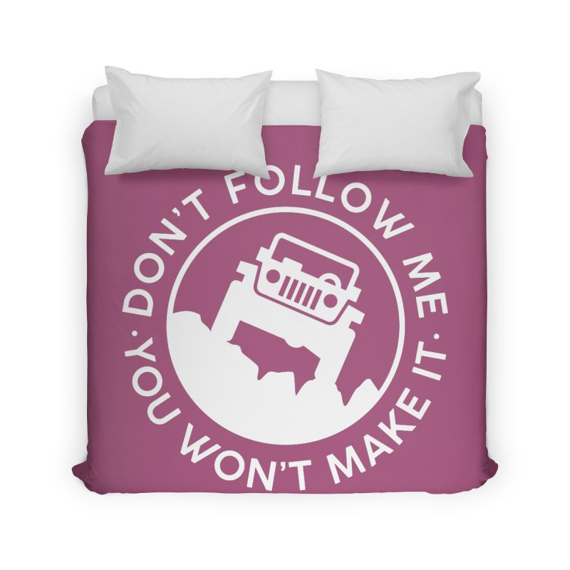 Follow The Leader! Home Duvet by JeepVIPClub's Artist Shop